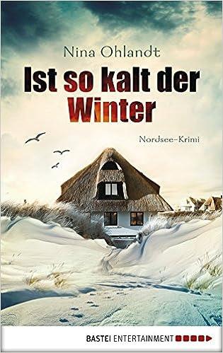 http://www.amazon.de/Ist-kalt-Winter-Nordsee-Krimi-Hauptkommissar-ebook/dp/B00NBZGYGA/ref=asap_bc?ie=UTF8