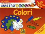 I Quaderni di Mastro Bruco - Colori