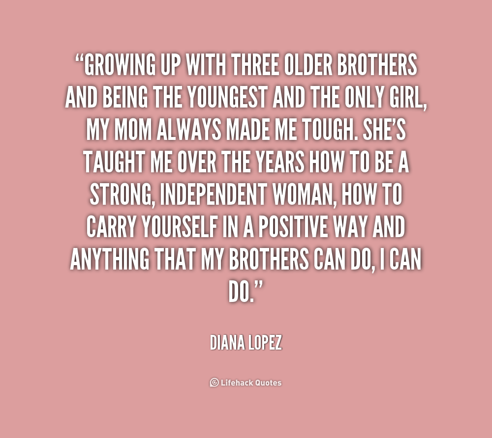 Quotes About Older Brother 109 Quotes