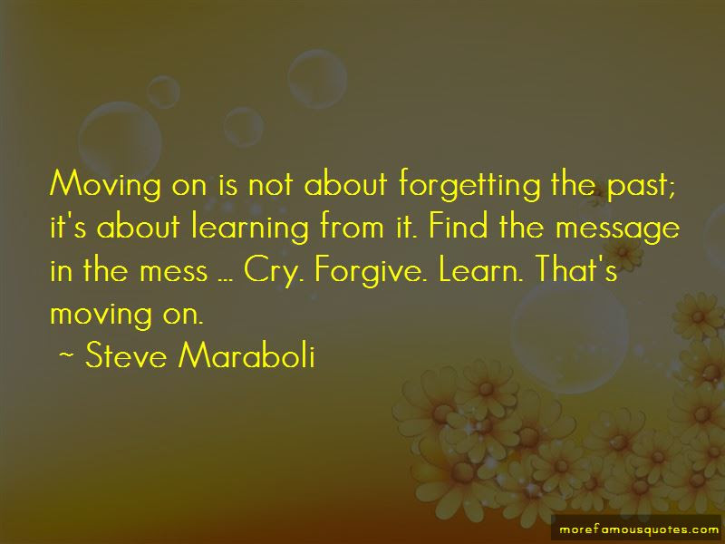 Quotes About Forgetting Past And Moving On Top 3 Forgetting Past