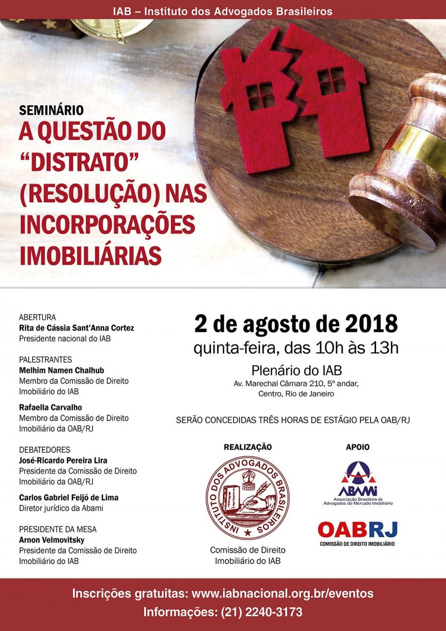 """Seminário A Questão do """"Distrato"""" (Resolução) nas Incorporações Imobiliárias"""