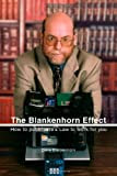 Amazon.com: Books: The Blankenhorn Effect: How to Put Moore's Law to Work for You