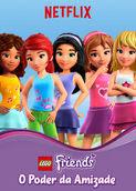 Lego Friends: O Poder da Amizade   filmes-netflix.blogspot.com