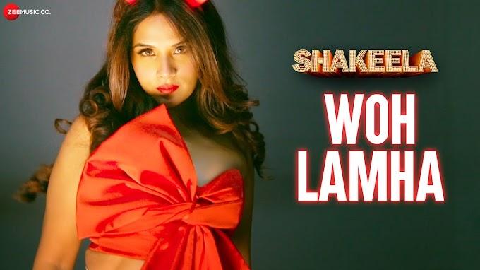 WOH LAMHA SONG LYRICS - SHAKEELA