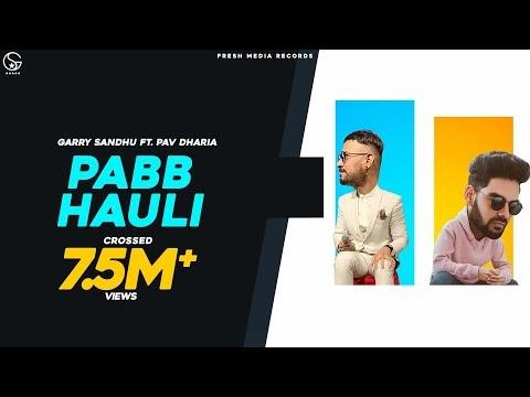 Garry sandhu New Punjabi song(2020) Pabb Hauli lyrics