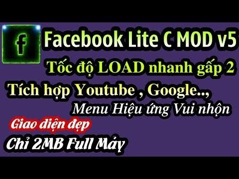 Ứng dụng Facebook Lite C MOD v5│có thể Xem phim, Lướt Web, Nghe nhạc... chỉ nhẹ 2MB