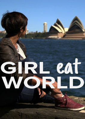 Girl Eat World - Season 1