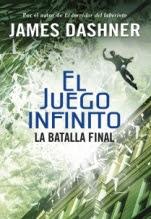 La batalla final (El juego infinito III) James Dashner