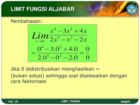 Limit Fungsi Faktorisasi : Contoh Soal Fungsi Limit - Dikdasmen - Limit merupakan sebuah konsep matematika dimana sesuatu dikatakan dalam pengoperasian limit fungsi aljabar, terdapat beberapa hukum atau teorema limit yang perlu.