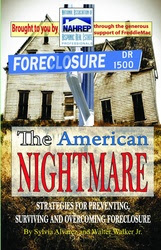 The American Nightmare Book: Strategies Preventing, Surviving and Overcoming Foreclosure
