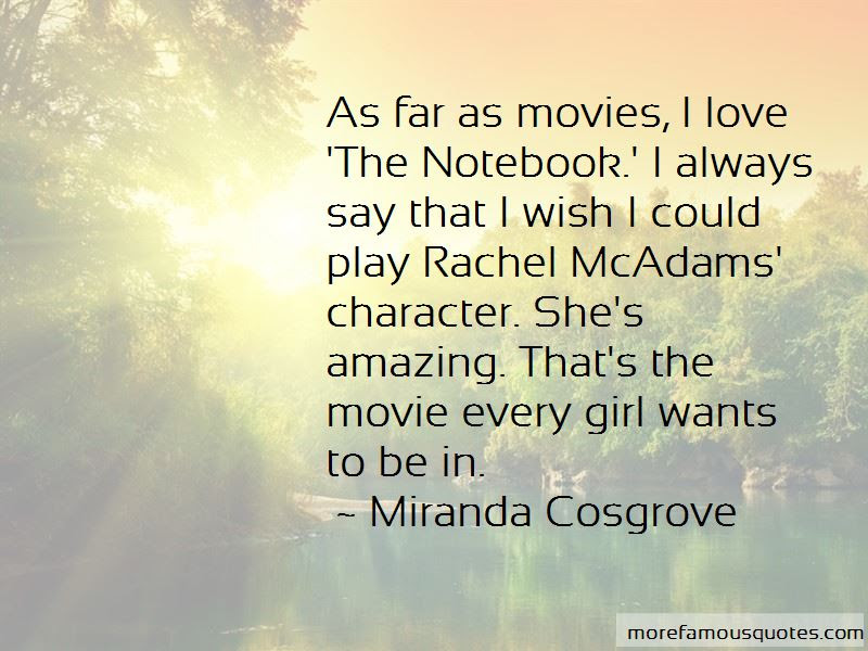 Quotes About The Notebook Movie Top 6 The Notebook Movie Quotes