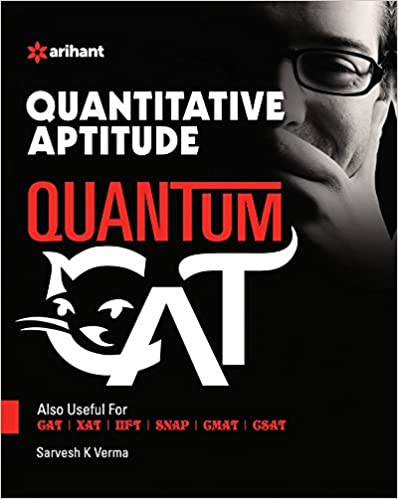 Quantitative Aptitude Quantum for CAT by Sarvesh K. Verma, review, buy