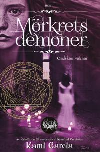Mörkrets demoner. Bok 1, Ondskan vaknar