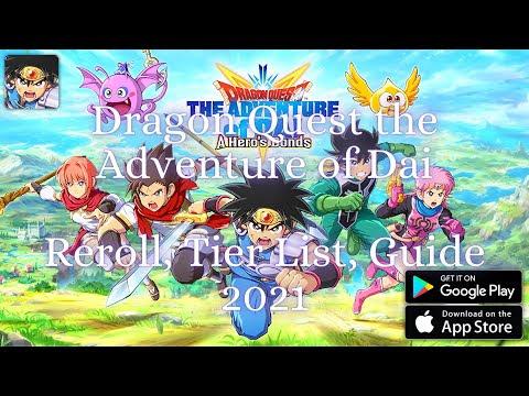 Dragon Quest the Adventure of Dai - Reroll, Tier List, Guide 2021