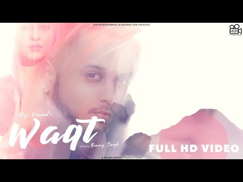 Waqt Lyrics Oye Kunaal New Punjabi Mp3 Song Download 2020 | A1laycris