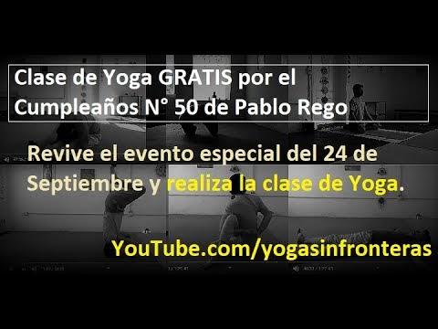 Clase de Yoga Online Gratuita y Pública | Celebración del cumpleaños n° 50 de Pablo Rego.
