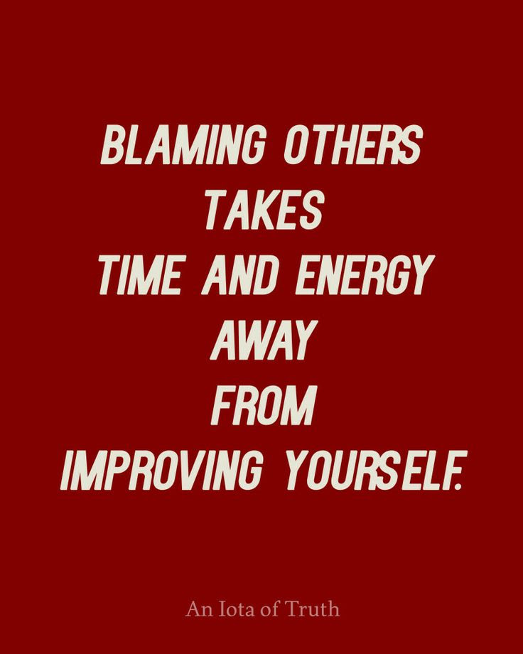 Famous Blame Quote Blaming Others For Your Bad Decisions Is