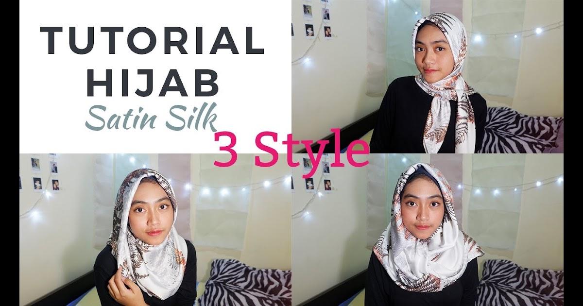 Tutorial Hijab Segi Empat I Bahan Satin Silk I Inspirasi Lebaran 2017 Youtube