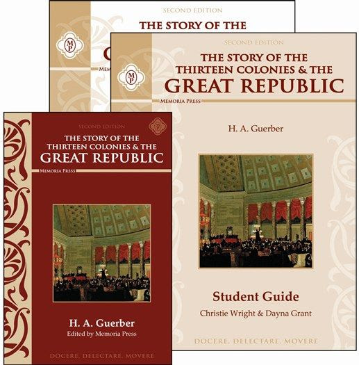 The Story of the Thirteen Colonies & the Great Republic Set