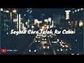 Lirik hanya rindu andmesh kamaleng by. Dhevy Geranium YouTube