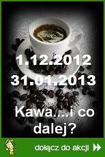Kawa... i co dalej?