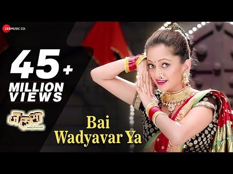 Bai Wadyavar Ya Lyrics | Jalsa | Manasi Naik, Ashutosh S Raaj & Nikhil Wairagar
