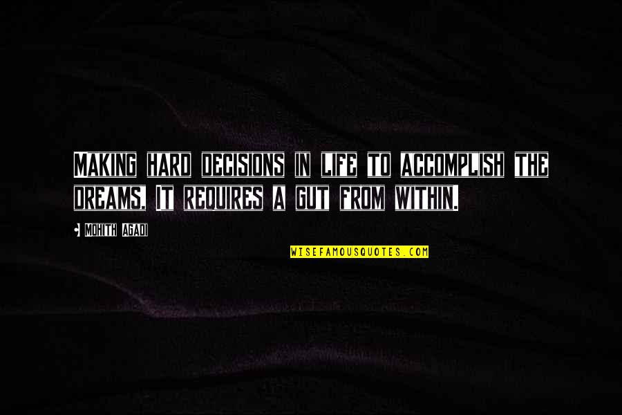 Hard Decisions In Life Quotes Top 6 Famous Quotes About Hard
