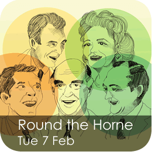 Round the Horne - Tuesday 7 February