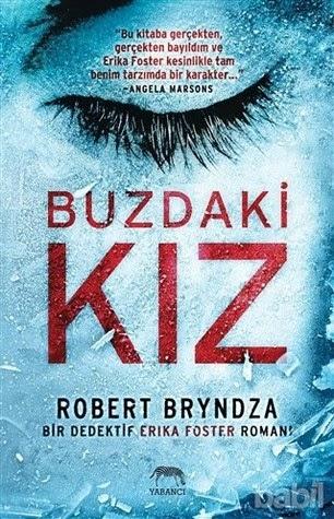 Kitap Yorumu: Buzdaki Kız | Robert Bryndza
