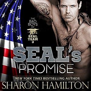SEAL's Promise: Bad Boys of Team 3, SEAL Brotherhood Series, Book 8 | [Sharon Hamilton]