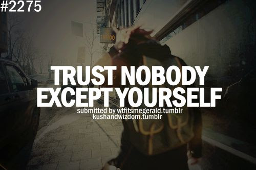 Images Of Trust Nobody Quotes Industriousinfo