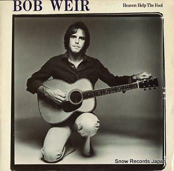 WEIR, BOB heaven help the fool