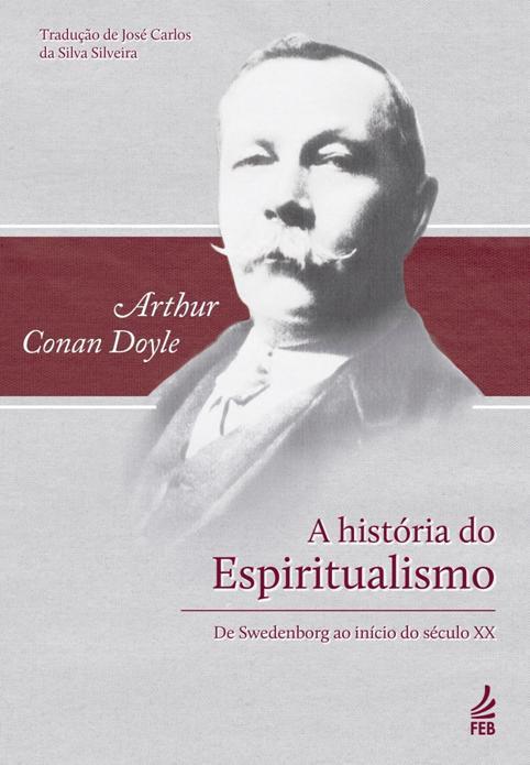 História do Espiritualismo_A C Doyle