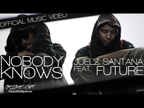 @TheJuelzSantana - Nobody Knows Feat. @1Future