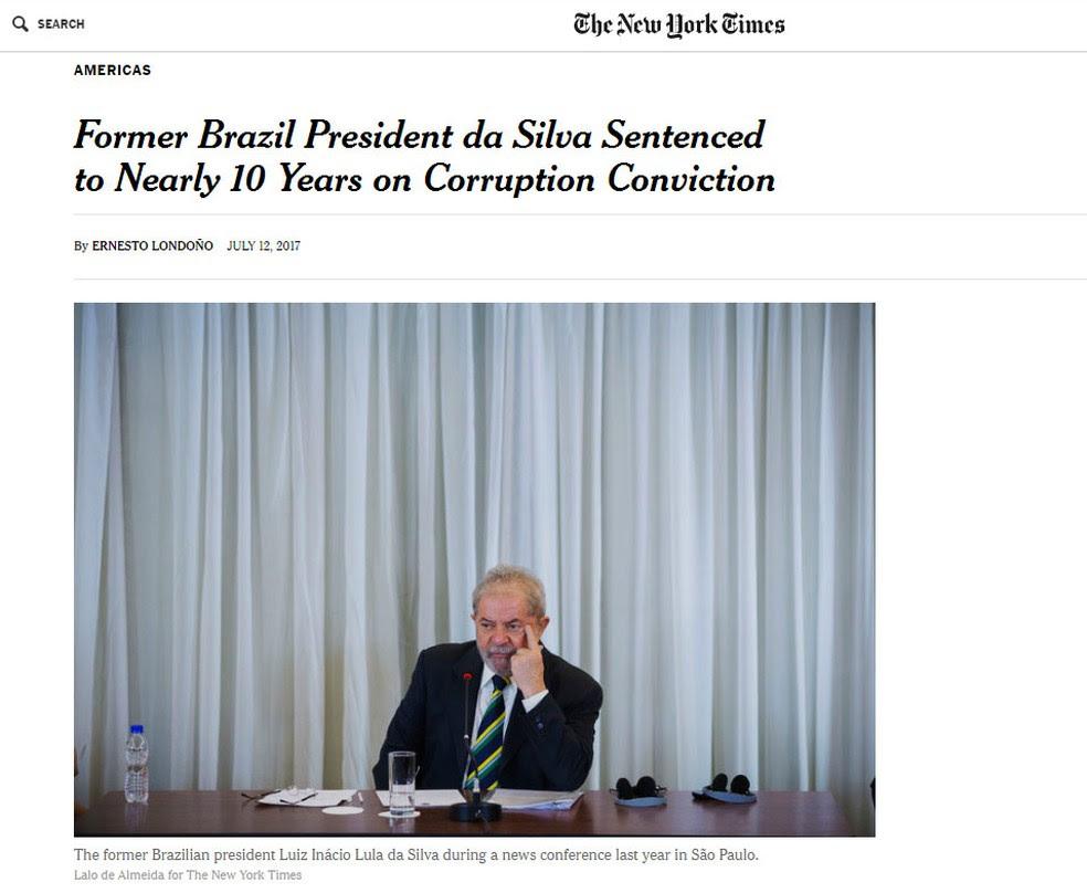 Jornal 'New York Times' noticia a condenação do ex-presidente Lula (Foto: Reprodução/ New York Times)