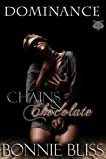 Chains and Chocolate