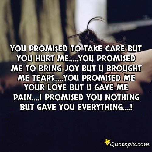 Quotes About Boyfriend Hurting You 21 Quotes