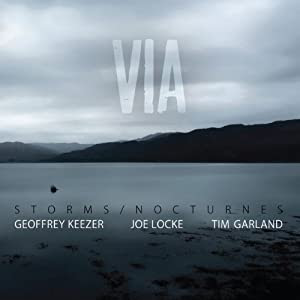 Storms/Nocturnes Trio (Joe Locke, Geoffrey Keezer, Tim Garland) cover