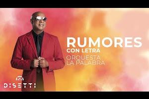 Orquesta La Palabra - Rumores (Con Letra)