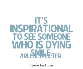 Quotes About Dying For Someone 24 Quotes