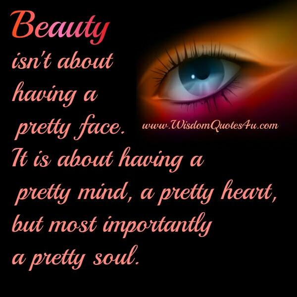 A Pretty Mind Heart Soul Wisdom Quotes
