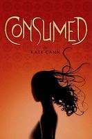 book cover of Consumed by Kate Cann