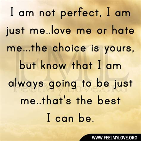 Im Not Perfect Quotes About Love