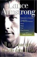 Lance Armstrong : il n'y a pas que le cancer dans la vie