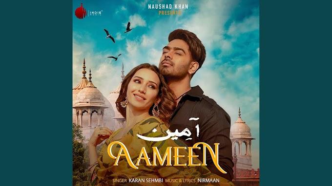 Aameen song Lyrics by Karan Sehmbi