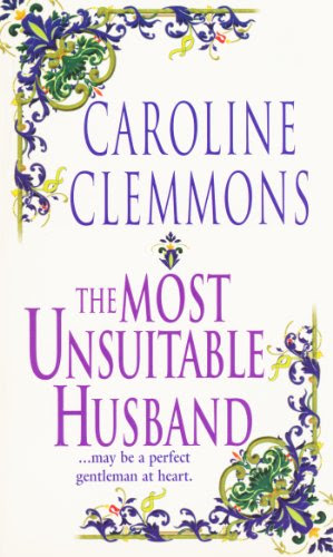 The Most Unsuitable Husband (The Kincaids) by Caroline Clemmons