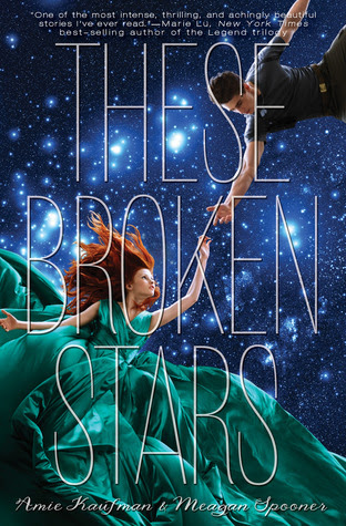 These Broken Stars (Starbound, #1)