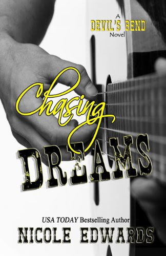 Chasing Dreams (Devil's Bend) by Nicole Edwards