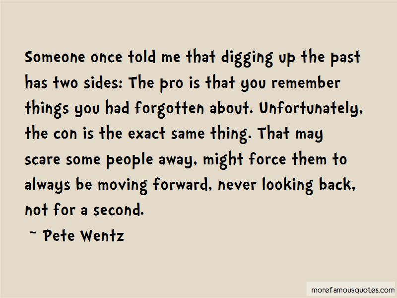 Not Looking Back Moving Forward Quotes Top 2 Quotes About Not