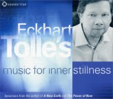 Eckhart Tolle's Musi for Inner Stillness